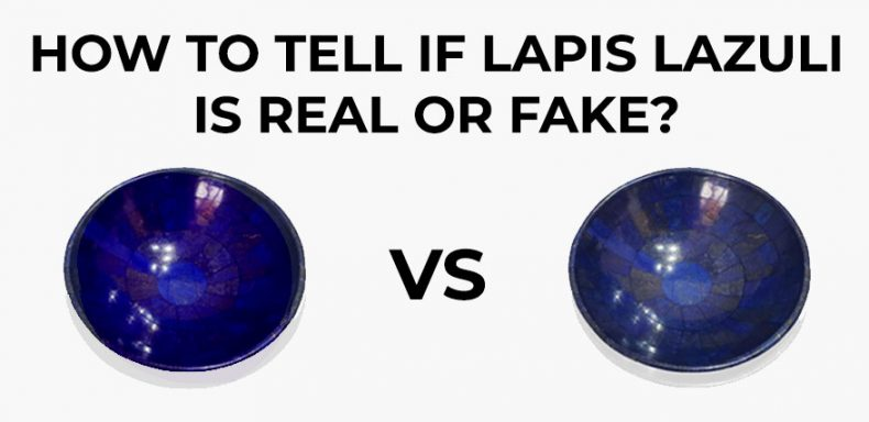How to Tell if Lapis Lazuli is real or Fake